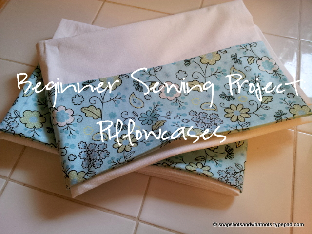 Beginner Sewing Project Pillowcases (5)