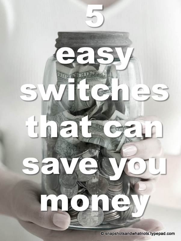5 easy switches that can save you money